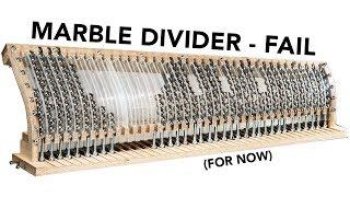 Marble Divider FAIL - Marble Machine X #40
