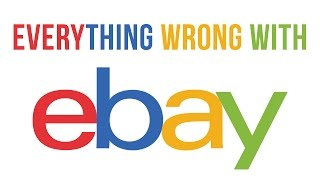 Everything Wrong With eBay