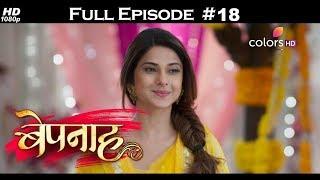 Bepannah - Full Episode 18 - With English Subtitles