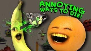 Annoying Orange - Annoying Ways to Die
