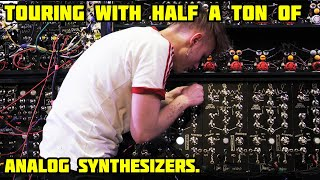 Taking half a ton of DIY synths on tour was scary..