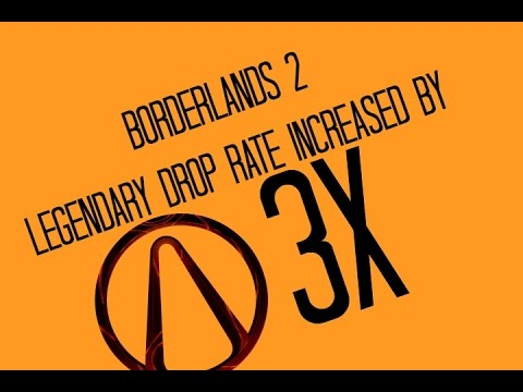 Xxx Mp4 Borderlands 2 Hot Fix May 26 Permanent 3X Legendary Drop Rate Increase 3gp Sex