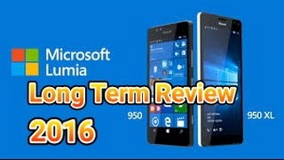 Microsoft Lumia 950XL Long Term Review: Still A Great Device 2016