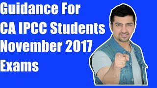 Guidance for CA IPCC | November 2017. Must watch