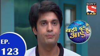 Badi Door Se Aaye Hain - बड़ी दूर से आये है - Episode 123 - 27th November 2014