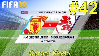 FIFA 18 - Manchester United Career Mode #42: vs. Middlesbrough FC
