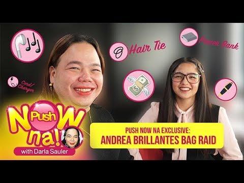 Push Now Na Exclusive: Andrea Brillantes' bag raid