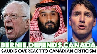 Bernie Defends Canada Against Saudis While Allies Remain Silent