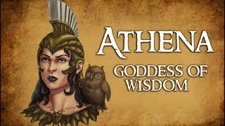 Athena: Goddess of Wisdom & Strategic Warfare - (Greek Mythology Explained)