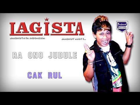 Lagista - Ra Ono Judule - Cak Rul  [ Official ]