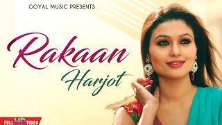 Harjot - Rakaan - Goyal Music - Official Song