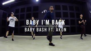 Baby I'm Back (Baby Bash ft. AKON) | Daniel Choreography