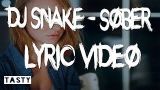 Dj Snake  Sober Lyrics Ft Jry