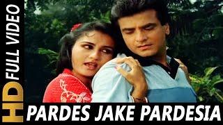 Pardes Jake Pardesiya Bhool Na Jana Piya | Lata Mangeshkar | Arpan 1983 Songs | Reena Roy, Jeetendra
