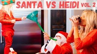 Santa vs. Heidi, Part 2 || Geography Skills, Flexibility, & College Boozing Pay Off (Kind Of)