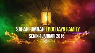 EVENT : Subhanallah !! Kisah Mengharukan Dibalik Keberangkatan 55 Peserta Ibadah Umrah PT. EBOD JAYA