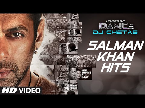 Xxx Mp4 Salman Khan Songs Collection House Of Dance By DJ CHETAS T Series 3gp Sex