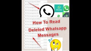 How To Read Deleted Whatsapp Messages Latest Trick