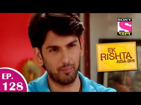 Xxx Mp4 Ek Rishta Aisa Bhi एक रिश्ता ऐसा भी Episode 128 6th February 2015 3gp Sex