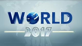 WORLD 2017: CGTN'S YEAR-END SPECIAL (I)