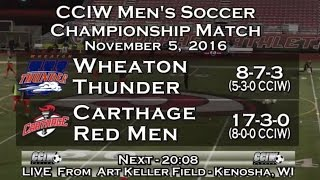 2016 CCIW Tournament Championship Match, Carthage Men's Soccer vs. Wheaton 2016_11_5