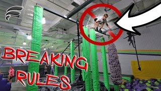 BREAKING ALL TRAMPOLINE PARK RULES