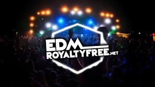 (FREE DOWNLOAD) EDM Festival - Royalty Free / Copyright Free Dance Music