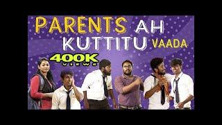 PARENTS Ah Kuttitu Vaada   School Life   Veyilon Entertainment