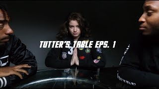 Tutter's Table Eps.1 | ft. @iam dytto @qewly @7ife soup
