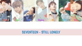 [ENG/HAN/ROM] SEVENTEEN - 이늠의 인기 (Still Lonely) Color Coded Lyrics