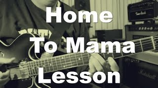 Home To Mama Lesson