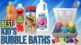 10 Best Kid's Bubble Baths 2017