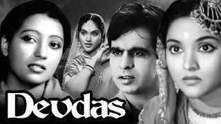 Devdas Full Movie | Dilip Kumar | Vyjayanthimala | Suchitra Sen | Superhit Old Classic Movie
