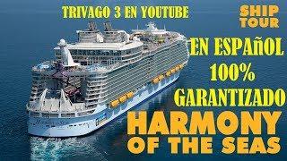 (COMO) ES EL (HARMONY OF THE SEAS) AUDIO EN (ESPANOL) (2018) (TRIVAGO 3)
