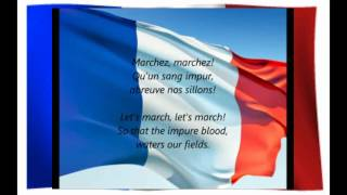 French National Anthem La Marseillaise With English & French Lyric