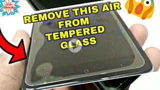 How to Remove Bubbles or Air From Tempered Glass # Removing Halo Effect from Screen protector [JT]