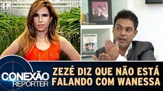 Conexão Repórter (11/12/16) - Zezé Di Camargo diz que não está falando com Wanessa