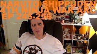 Naruto Shippuden: 4th Ninja War Arc, Ep 245-256 Review