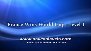 France Wins World Cup – level 1