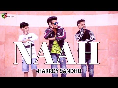 Naah - Harrdy Sandhu Feat. Nora Fatehi | Jaani | B Praak |Official Music Video-Latest Hit Song 2017