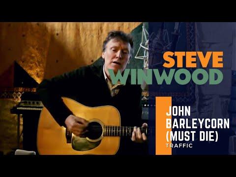 Steve Winwood  Traffic - John Barleycorn (Must Die)