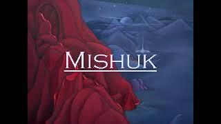 MISHUK