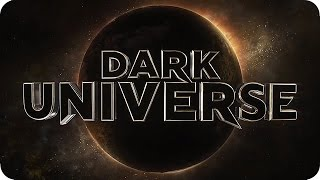 DARK UNIVERSE - Universal Monsters Cinematic Universe Trailer