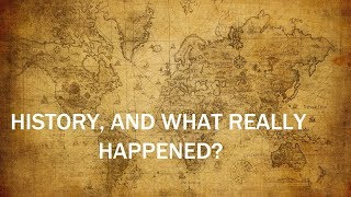 History-What Really Happened? Excellent Lecture on Historiography