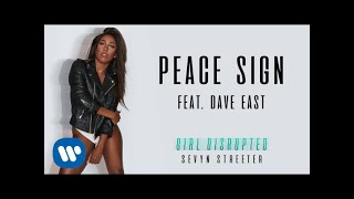 Sevyn Streeter - Peace Sign (feat. Dave East) [Official Audio]