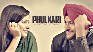 Phulkari: Preet Goraya | Latest Punjabi Songs 2017 | Youngster | T-Series Apna Punjab