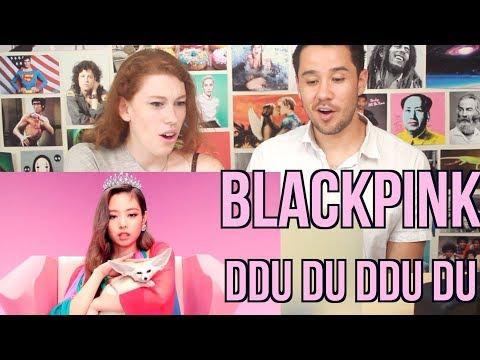 BLACKPINK - DDU DU DDU DU - REACTION