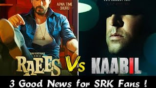 Raees Vs Kaabil : 3 Reasons Why Raees is hotter  than Kaabil !