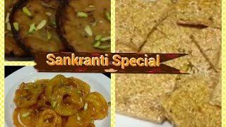 Sankranti Special Recipes| 3 lndian Sweets Recipes