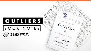 Outliers: The Story of Success by Malcolm Gladwell | Book Notes | 3 Takeaways
